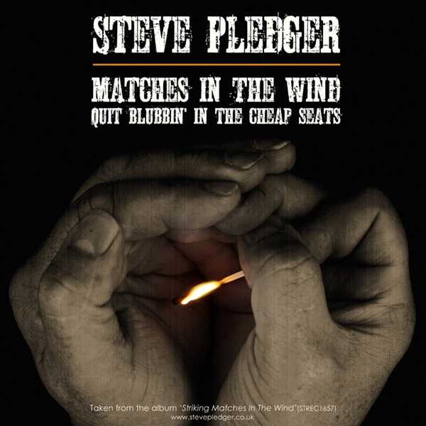 Matches In The Wind/Quit Blubbin' In The Cheap Seats mp3 download